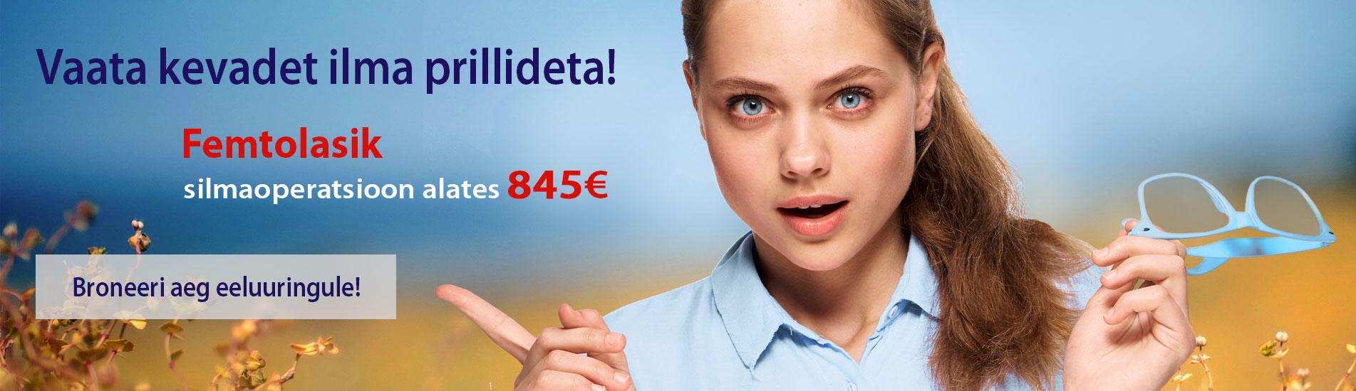 Femtolasik silmaoperatsioon alates 845€